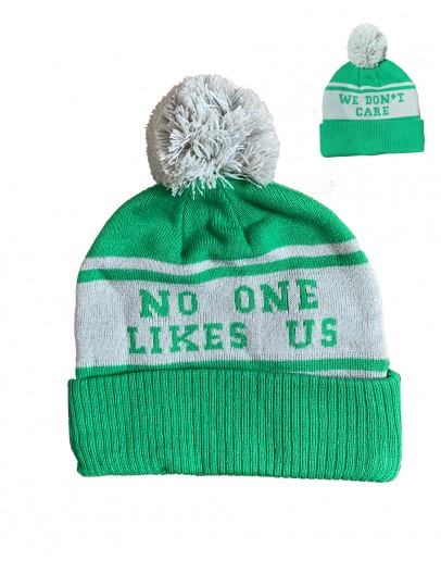 No One Likes Us, We Don't Care Beanie